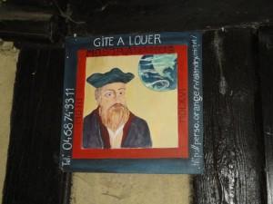 Nostradamus slept here - Really!